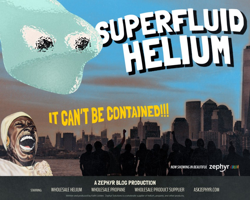 Superfluid helium acts unlike anything else on earth - Zephyr Solutions