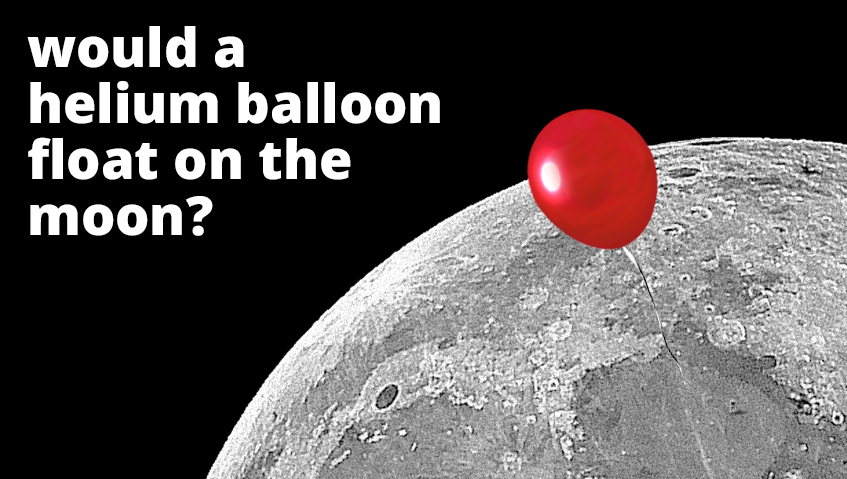 Would a helium balloon float on the moon?