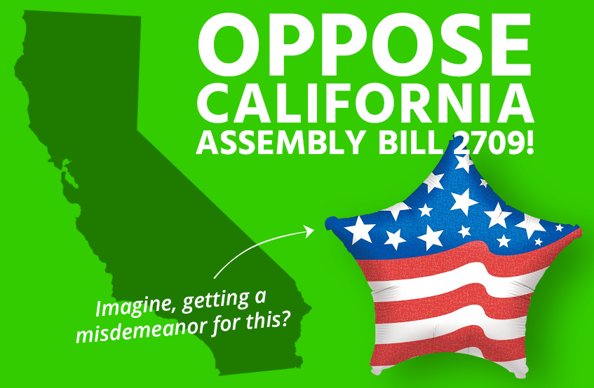 Oppose California balloon ban Assembly Bill 2709