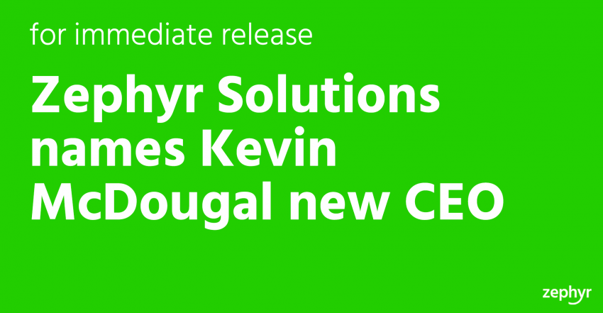 Zephyr Solutions names Kevin McDougal new CEO