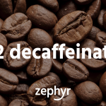 CO2 decaffeination — A decaf coffee without chemicals