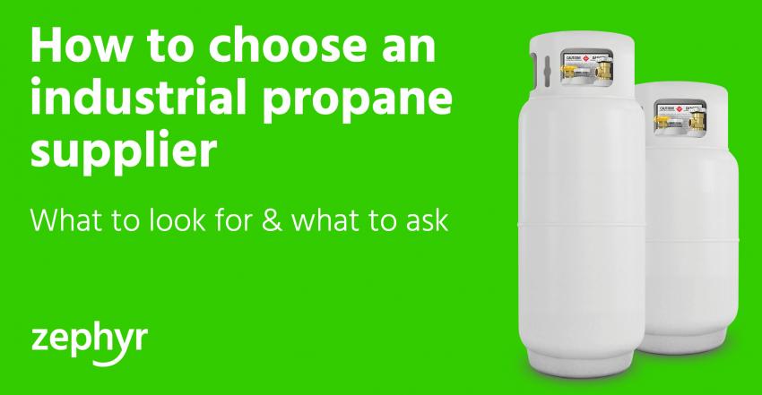 industrial propane supplier - Ask Zephyr