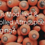 A Guide to Modified & Controlled Atmosphere Packaging in the Food & Beverage Industry